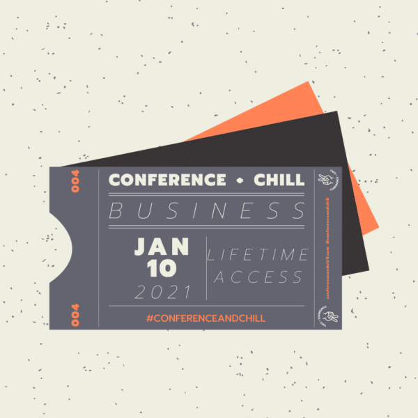 Conference + Chill